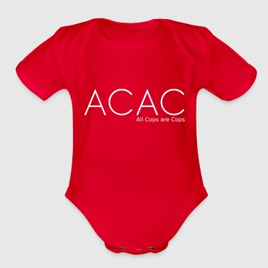 ACAC All Cops are Cops - Organic Short Sleeve Baby Bodysuit