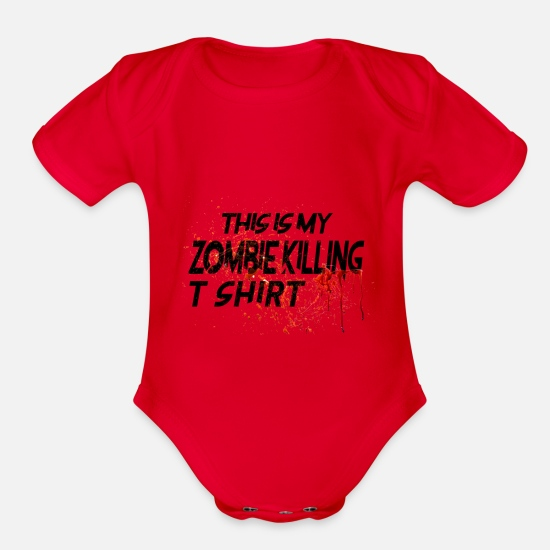 Zombie Apocalypse Baby Clothing - Zombie killing T-shirt - Organic Short-Sleeved Baby Bodysuit red