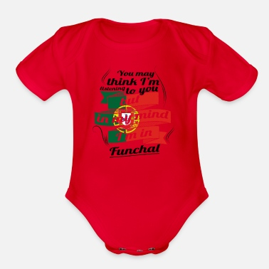 Funchal URLAUB HOME ROOTS TRAVEL I M IN Portugal Funchal - Organic Short-Sleeved Baby Bodysuit