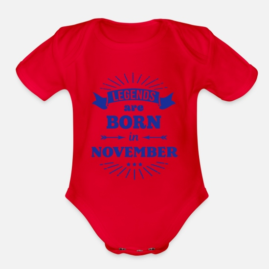 Boy Baby Clothing - legends are born in november birthday saying - Organic Short-Sleeved Baby Bodysuit red