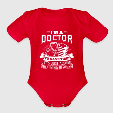 Staff I'm A Doctor Funny T-Shirt Gift for Doctors - Organic Short Sleeve Baby Bodysuit