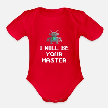 Scifi Robot i will be your master - Organic Short Sleeve Baby Bodysuit