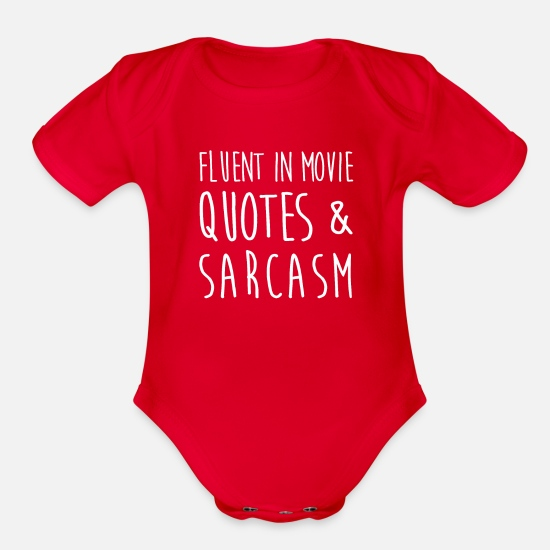 Humor Baby Clothing - Fluent In Movie Quotes And Sarcasm Shirt - Organic Short-Sleeved Baby Bodysuit red