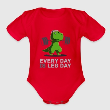 Legal Age Every Day Is Leg Day - Organic Short Sleeve Baby Bodysuit