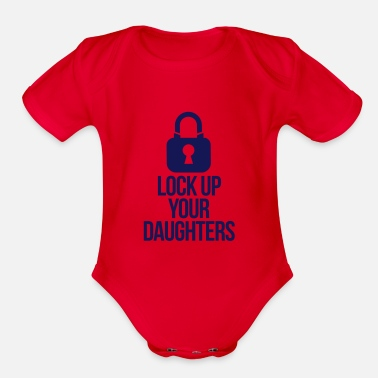 Daughters lock up your daughters - Organic Short-Sleeved Baby Bodysuit