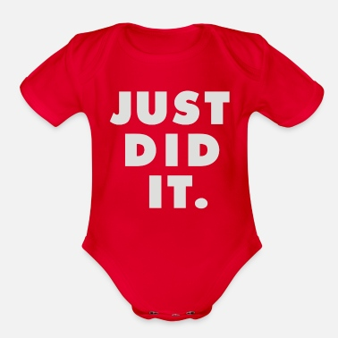 Just Did It Just Did It - Organic Short-Sleeved Baby Bodysuit