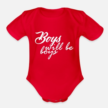 Boys Boys Will Be Boys - Organic Short Sleeve Baby Bodysuit