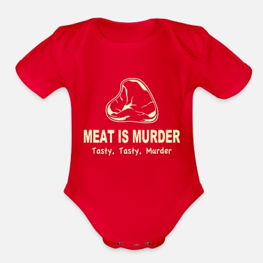 Tasty Meat Is Murder Tasty Tasty Murder - Organic Short-Sleeved Baby Bodysuit
