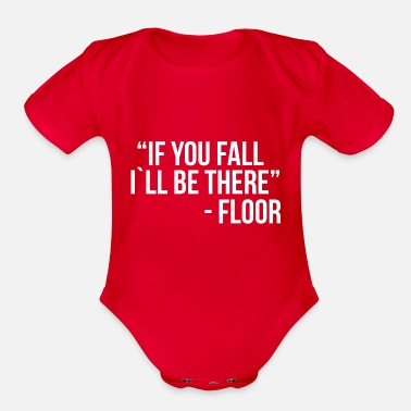 If you fall I`ll be there - Organic Short-Sleeved Baby Bodysuit