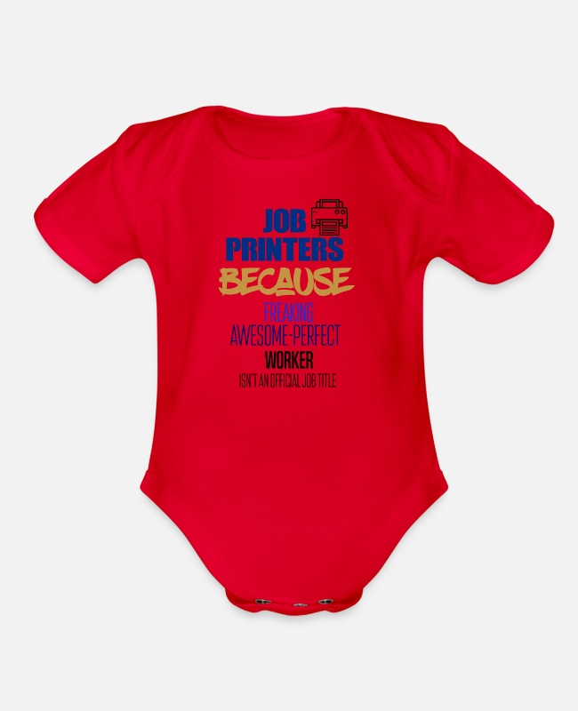 Occupation Baby One Pieces - Job Printers - Organic Short-Sleeved Baby Bodysuit red