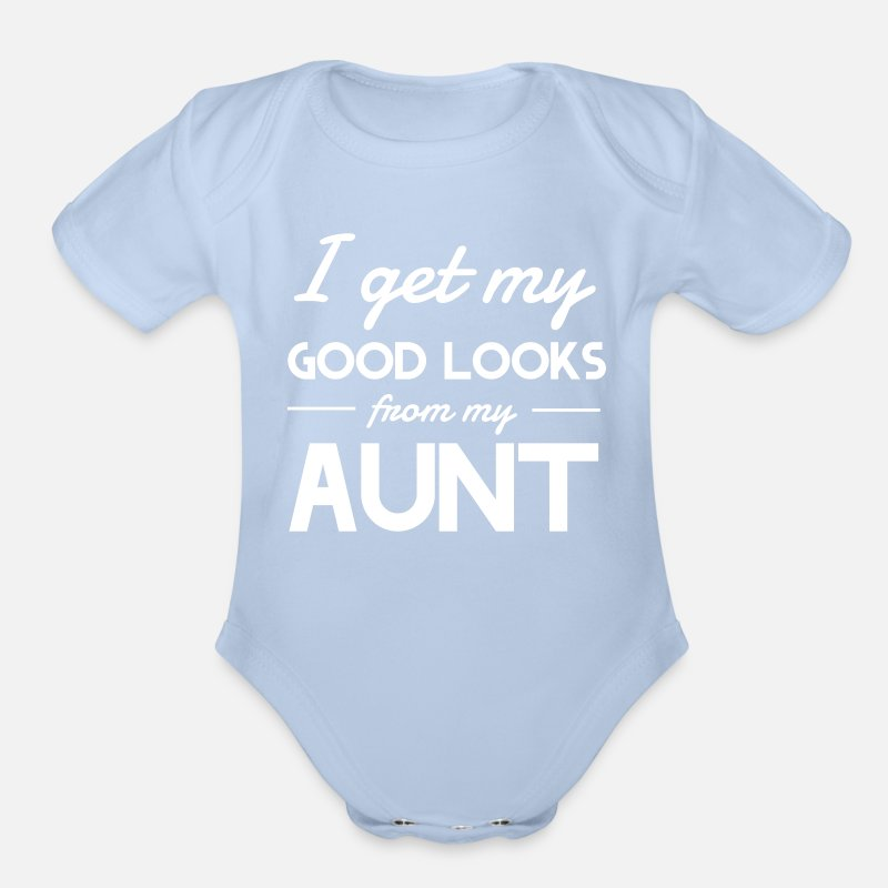 894010f910 I get my good looks from my Aunt Organic Short-Sleeved Baby Bodysuit |  Spreadshirt