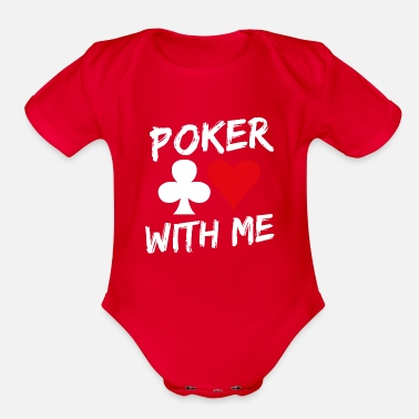 Pik Poker With Me | Cards Game Casino Gift - Organic Short Sleeve Baby Bodysuit