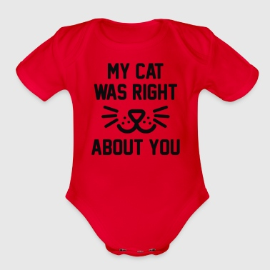 My Cat Was Right - Organic Short Sleeve Baby Bodysuit