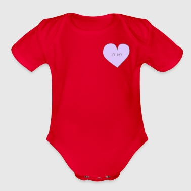 lol no - Organic Short Sleeve Baby Bodysuit