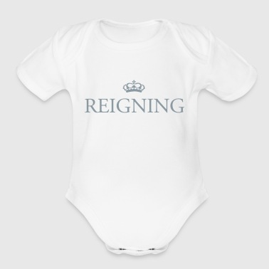 Her Majesty The Queen Gin O'Clock Reigning - Organic Short Sleeve Baby Bodysuit