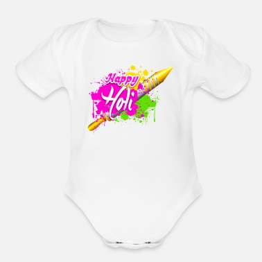 Holi Colorful Pichkari HAPPY HOLI Tshirt - Organic Short Sleeve Baby Bodysuit