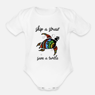 Save Skip a Straw Save A Turtle Stop Ocean Pollution - Organic Short-Sleeved Baby Bodysuit