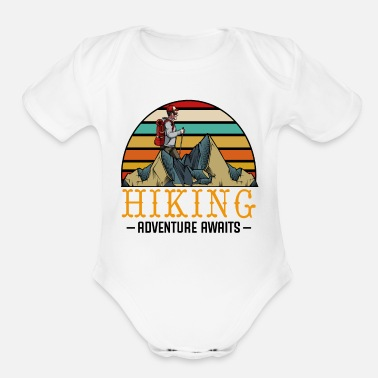 Hiking Adventure Awaits Hiking Adventure Awaits Hikers Statement Sayings - Organic Short-Sleeved Baby Bodysuit