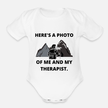 Weekend HIKING PHOTO ME AND THERAPIST FUN QUOTE GIFT IDEA - Organic Short-Sleeved Baby Bodysuit