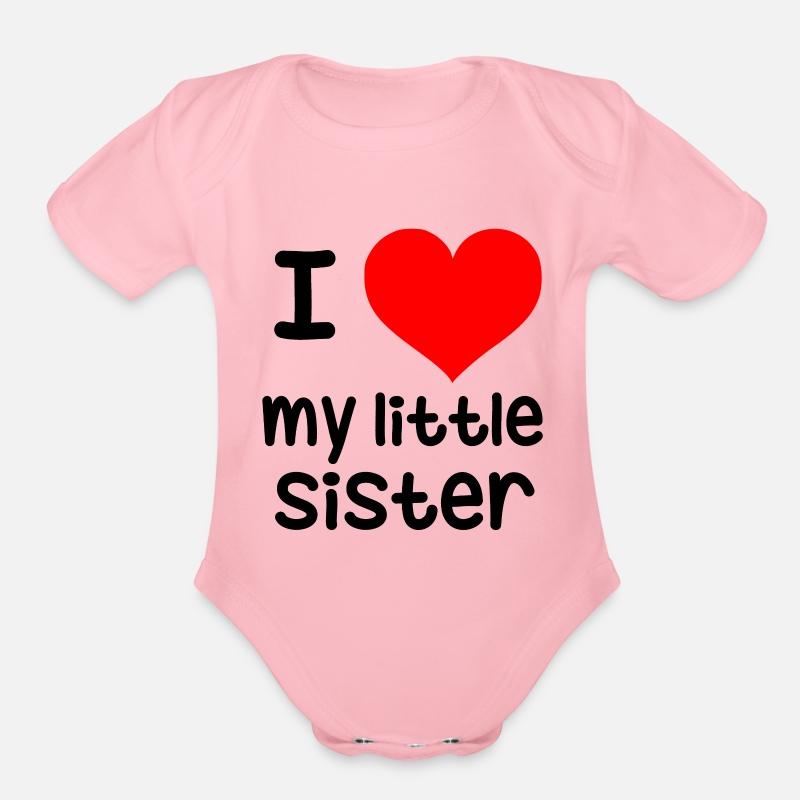 I Love My Little Sister Organic Short Sleeved Baby Bodysuit