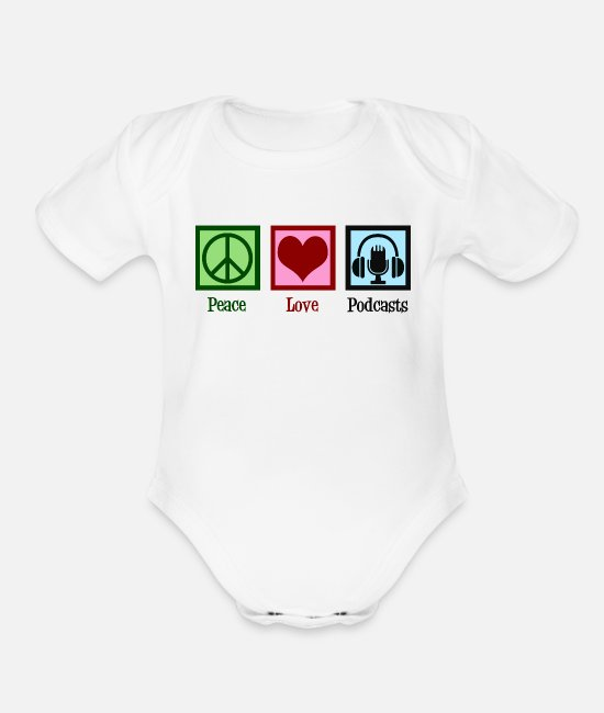 Wireless Baby One Pieces - Peace Love Podcasts - Organic Short-Sleeved Baby Bodysuit white