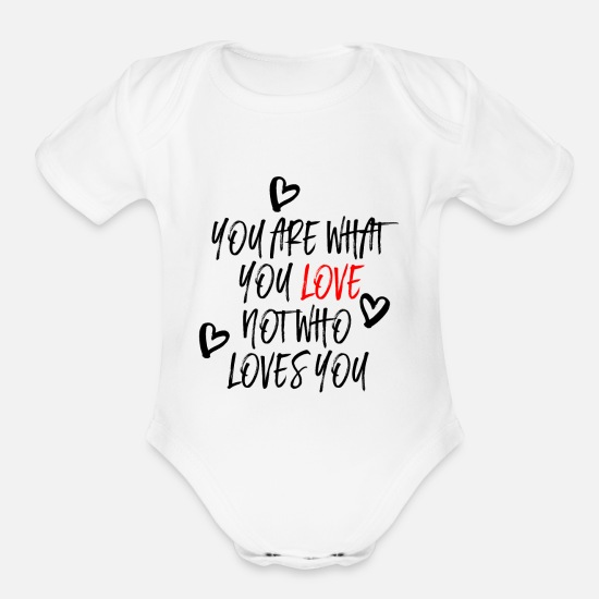 Love Baby Clothing - You are what you Love - Organic Short-Sleeved Baby Bodysuit white
