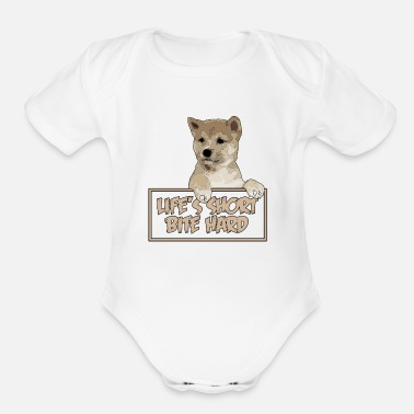 Dogs Life's short, bite hard - Organic Short-Sleeved Baby Bodysuit
