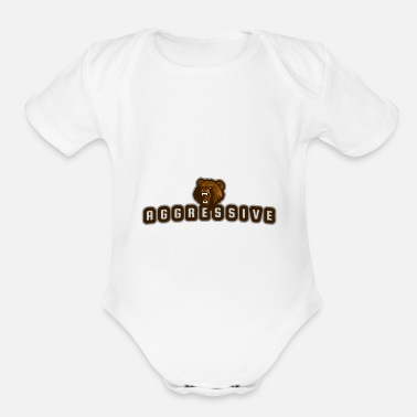 Aggressive aggressive bear - Organic Short-Sleeved Baby Bodysuit