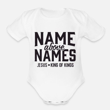 Names name above names - Organic Short-Sleeved Baby Bodysuit