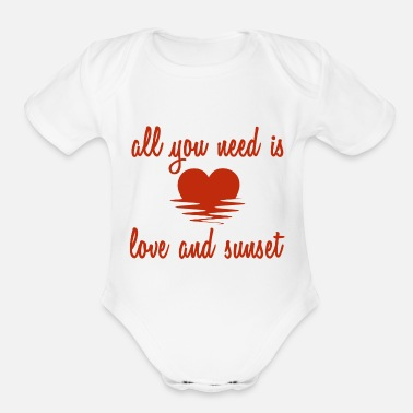All you need is love and sunset - Organic Short Sleeve Baby Bodysuit