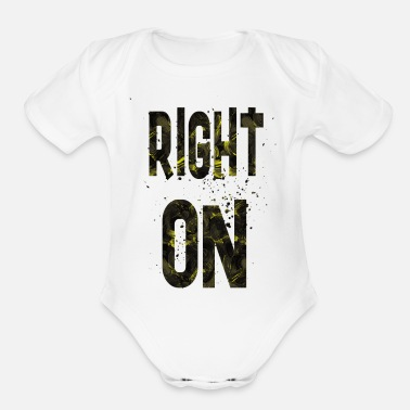 Right Right on - Organic Short Sleeve Baby Bodysuit
