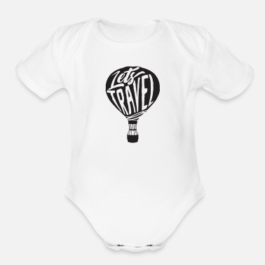 Traveler Travel Traveling - Organic Short-Sleeved Baby Bodysuit