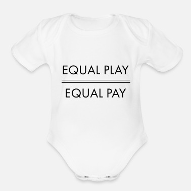 Pay Equal Play Equal Pay - Organic Short-Sleeved Baby Bodysuit
