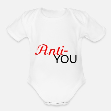 Antifascist Anti You - Organic Short-Sleeved Baby Bodysuit