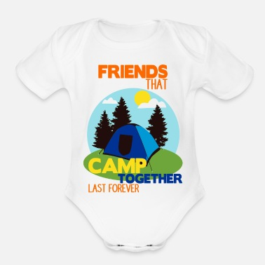 Camping With Friends Camp Shirt • Camping with friends • Tent Gift - Organic Short-Sleeved Baby Bodysuit
