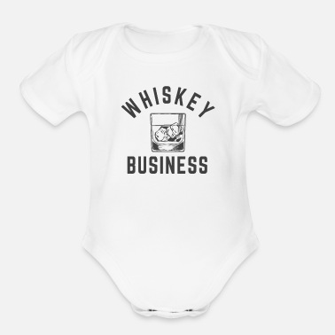 Whiskey Whiskey Business - Organic Short Sleeve Baby Bodysuit