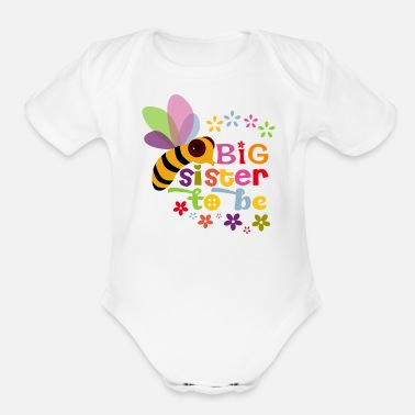 Big Big Sister to be - Organic Short Sleeve Baby Bodysuit