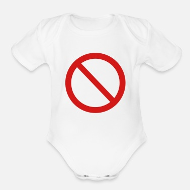 Not Allowed Not allowed sign - Organic Short-Sleeved Baby Bodysuit