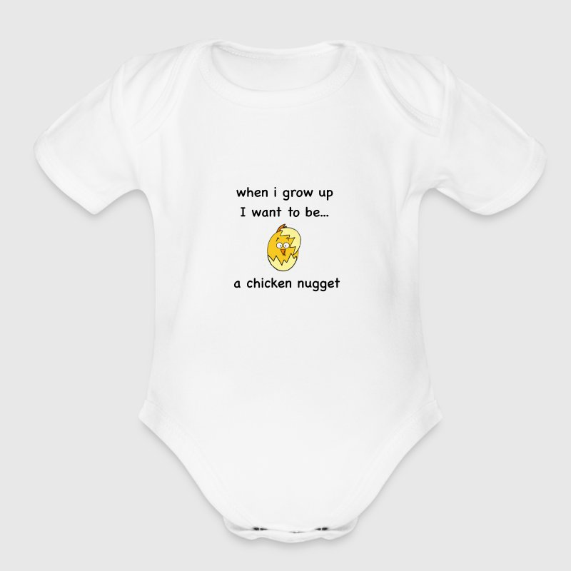 I want to be...a Chicken Nugget - Organic Short Sleeve Baby Bodysuit