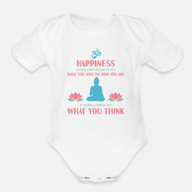 Family Drinkware Buddhism - Happiness is not what you have - Organic Short-Sleeved Baby Bodysuit
