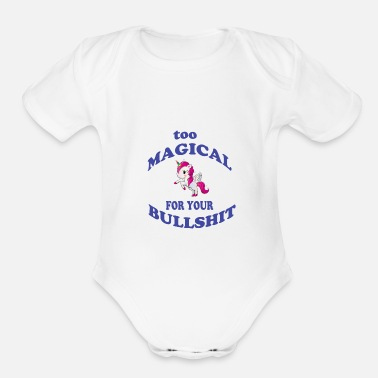 Legendary Cool Funny Unicorn Magical For Your Bullshit Shirt - Organic Short-Sleeved Baby Bodysuit