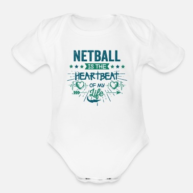 Quote Best Hilarious Netball Team Quotes Love Sayings - Organic Short-Sleeved Baby Bodysuit