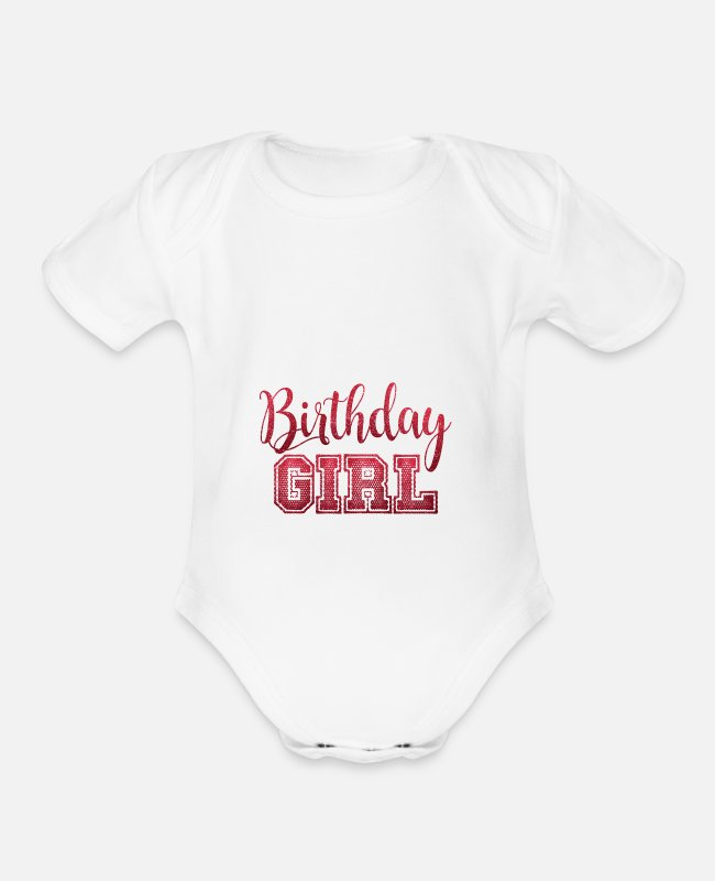 Quote Baby One Pieces - Birthday Girl - Organic Short-Sleeved Baby Bodysuit white