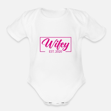 Team Bride Wifey est 2020 bride JGA gift husband - Organic Short-Sleeved Baby Bodysuit