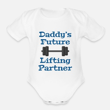 Funny Daddy's Future Lifting Partner - Organic Short-Sleeved Baby Bodysuit