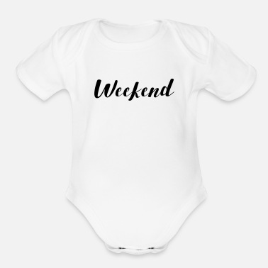 Weekend THE WEEKEND - Organic Short Sleeve Baby Bodysuit