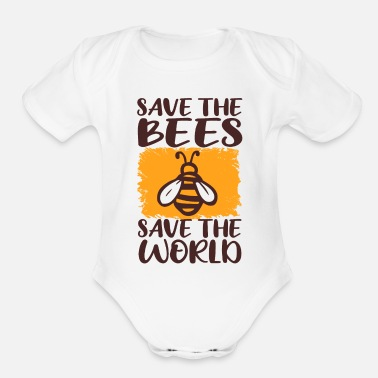 Save Save the Bees, Save the World - Organic Short-Sleeved Baby Bodysuit