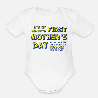 Day Mommy's First Mother's Day - Organic Short Sleeve Baby Bodysuit