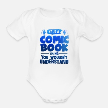 Book It Is A Comic Book Thing - Comics - Total Basics - Organic Short-Sleeved Baby Bodysuit