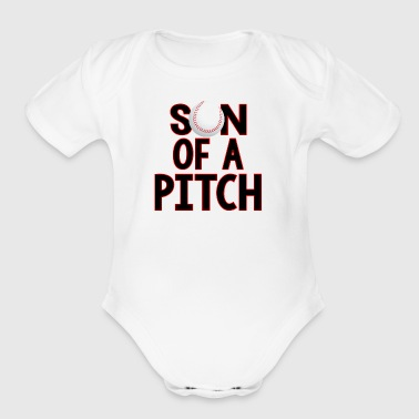 SON OF A PITCH - Organic Short Sleeve Baby Bodysuit